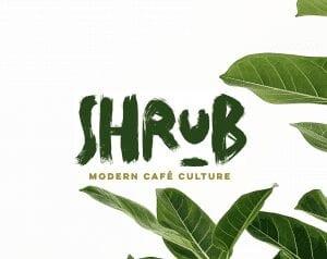 Shrub Modern Cafe Culture