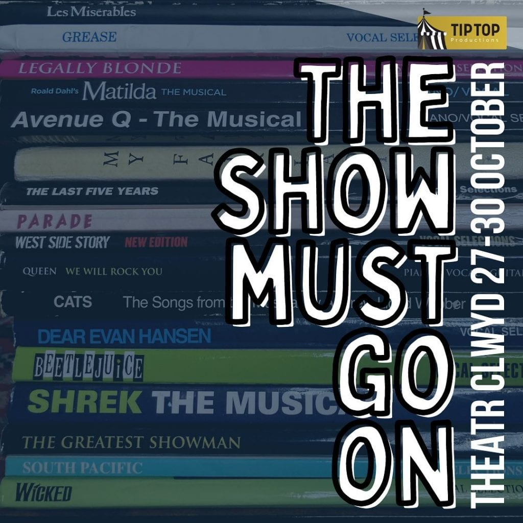 tip top the show must go on