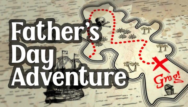 treasure hunt fathers day