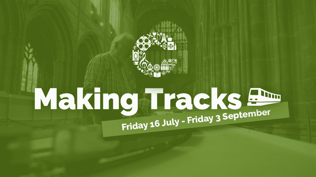 chester cathedral making tracks